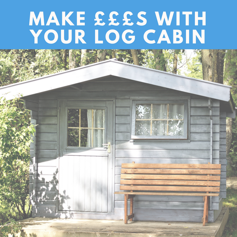 make money with your log cabin